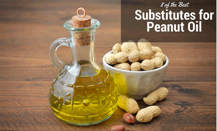 8 peanut oil alternatives