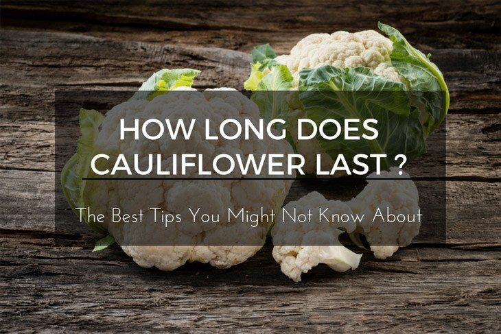 how long does cauliflower last richard pantry