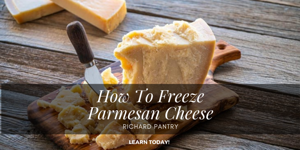 how to freeze parmesan cheese