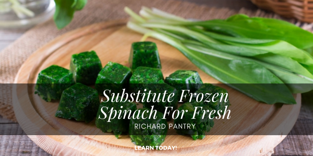 substitute frozen spinach for fresh